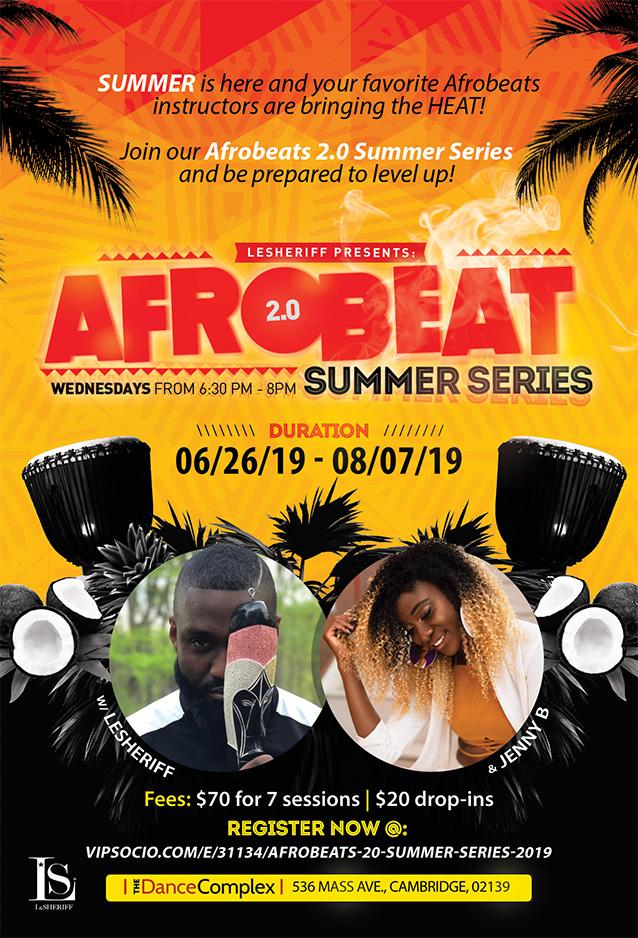 AfroBeats 2 0 Summer Series | The Dance Complex